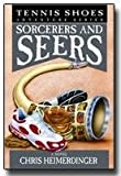 Sorcerers and Seers