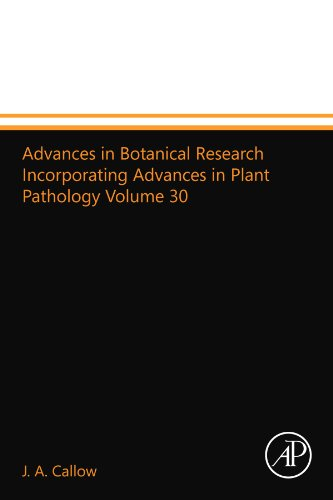 Advances in Botanical Research Incorporating Advances in Plant Pathology Volume 30