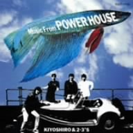 Music from POWER HOUSE