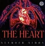 The Heart (Mulberry Books) (0688170595) by Seymour Simon