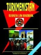 Turkmenistan Business Law Handbook