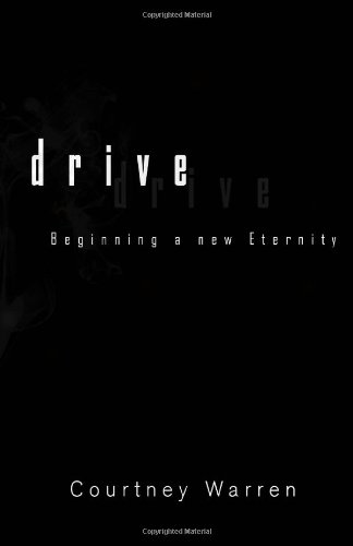 Drive (Meeting a New Eternity)