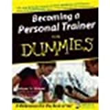img - for Becoming a Personal Trainer For Dummies by St. Michael, Melyssa, Formichelli, Linda (2004) Paperback book / textbook / text book