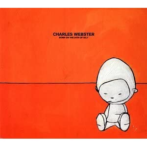 Charles Webster - Born on the 24th of July [2001]