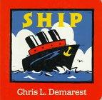 Ship (0152002677) by Demarest, Chris L.