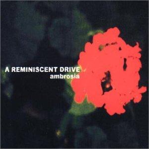 a reminiscent drive - AMBROSIA - Zortam Music
