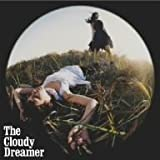 The Cloudy Dreamer(DVD付)