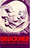 Bruckner (Illustrated Musical Biography)