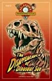 The Disappearance of Dinosaur Sue: Book 1 of PaleoJoe's Dinosaur Detective Club