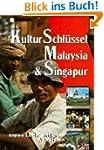 KulturSchl�ssel Malaysia und Singapur...