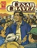 Cesar Chavez: Fighting for Farmworkers (Graphic Biographies)
