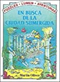 En Busca de La Ciudad Sumergida / Search for the Sunken City (Puzzle Adventures)