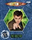 Jacqueline Rayner The Doctor (Doctor Who Files 1)
