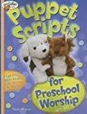 img - for Puppet Scripts For Preschool Worship book / textbook / text book
