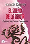 El sueno de la bruja / The Witch's Dream