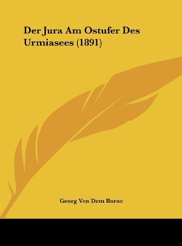 Der Jura Am Ostufer Des Urmiasees (1891)