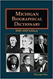 Michigan Biographical Dictionary 2008-2009