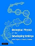 img - for Biological Physics of the Developing Embryo book / textbook / text book