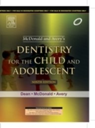 McDonald & Avery Dentistry for the Child and Adolescent, 9ED (English) 9th Edition