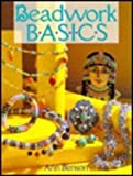 Beadwork Basics (0806908777) by Benson, Ann