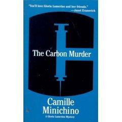 The Carbon Murder (A Gloria Lamerino Mystery), Camille Minichino