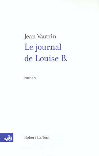 Le  journal de Louise B.