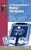 img - for The Washington Manual  of Medical Therapeutics (Lippincott Manual Series (Formerly known as the Spiral Manual Series)) book / textbook / text book