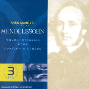 Mendelssohn: l'oeuvre intégrale pour quatuor à cordes