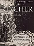 Athanasius Kircher: A Renaissance Man and the Quest for Lost Knowledge (0500810222) by Joscelyn Godwin