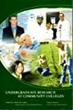img - for Undergraduate Research At Community Colleges book / textbook / text book