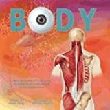 Body: An Interactive and Three-Dimensional Exploration