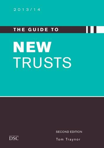 The Guide to New Trusts 2013/14
