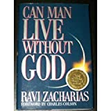 Can Man Live Without God (9071676080) by Ravi K. Zacharias
