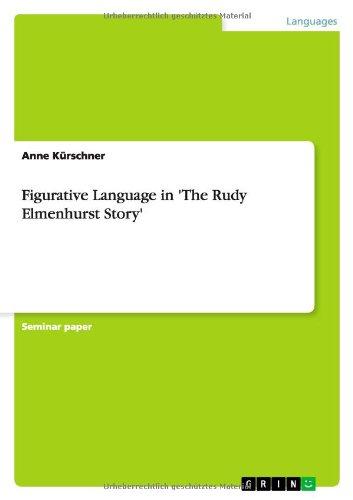 Figurative Language in 'The Rudy Elmenhurst Story'