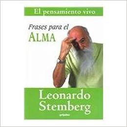 Frases para el alma / Phrases for the Soul (El Pensamiento Vivo / the