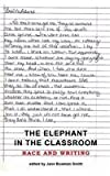 The Elephant in the Classroom: Race and Writing (Research and Teaching in Rhetoric and Composition)