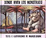 Image of Donde Viven Los Monstruos: Album Clasico / Where the Wild Things Are: Classic Picture Book (Historias Para Dormir) (Spanish Edition) [Hardcover]
