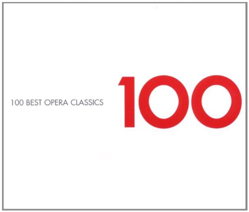100 Best Opera Classics by Wolfgang Amadeus Mozart,&#32;Gioachino Rossini,&#32;Giuseppe Verdi,&#32;Vincenzo Bellini and Giacomo Puccini