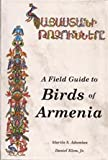 img - for A Field Guide to Birds of Armenia book / textbook / text book