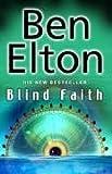 Blind Faith (0593058011) by Elton, Ben