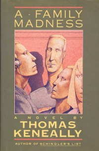 A Family Madness, THOMAS KENEALLY