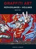 echange, troc Maurice Balt - Graffiti Art Netherlands - Holland.