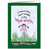 Little Girl best MOM Whimsical Birthday Card