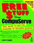 img - for FREE $TUFF from CompuServe: Your Guide to Getting Hundreds of Valuable Goodies from CompuServe book / textbook / text book