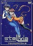 Stellvia: V.8 Foundation VIII (ep.23-26)