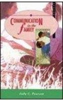 Communication in The Family: Seeking Satisfaction in Changing Times (2nd Edition)