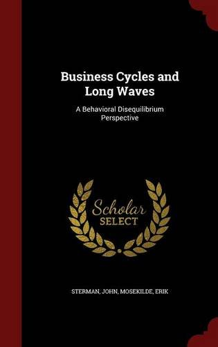 Business Cycles and Long Waves: A Behavioral Disequilibrium Perspective