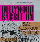 319YHV9NS4L. SL160  Hollywood babble on: stars gossip about other stars