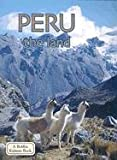 img - for Peru the Land (Lands, Peoples, & Cultures) book / textbook / text book