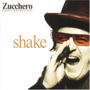 Zucchero - Shake-Spanish Version - Zortam Music